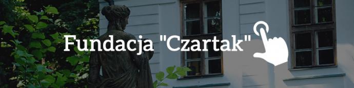 """Fundacja """"Czartak"""""""