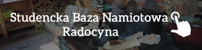 Studencka Baza Namiotowa w Radocynie